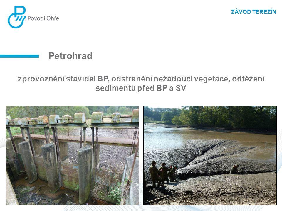 Petrohrad zprovoznění stavidel BP, odstranění nežádoucí vegetace, odtěžení sedimentů před BP a SV ZÁVOD TEREZÍN