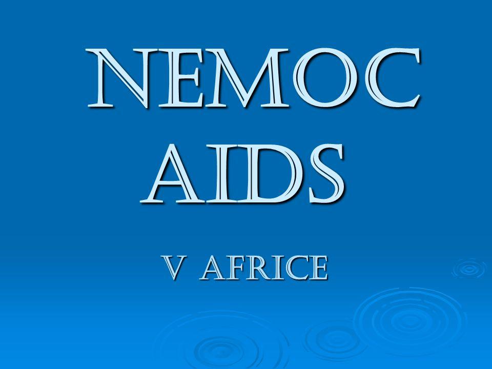 Nemoc AIDS Nemoc AIDS v Africe
