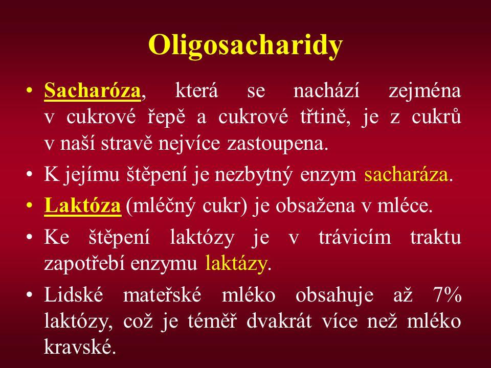 Oligosacharidy Sacharóza, která se nachází zejména v cukrové řepě a cukrové třtině, je z cukrů v naší stravě nejvíce zastoupena. K jejímu štěpení je n