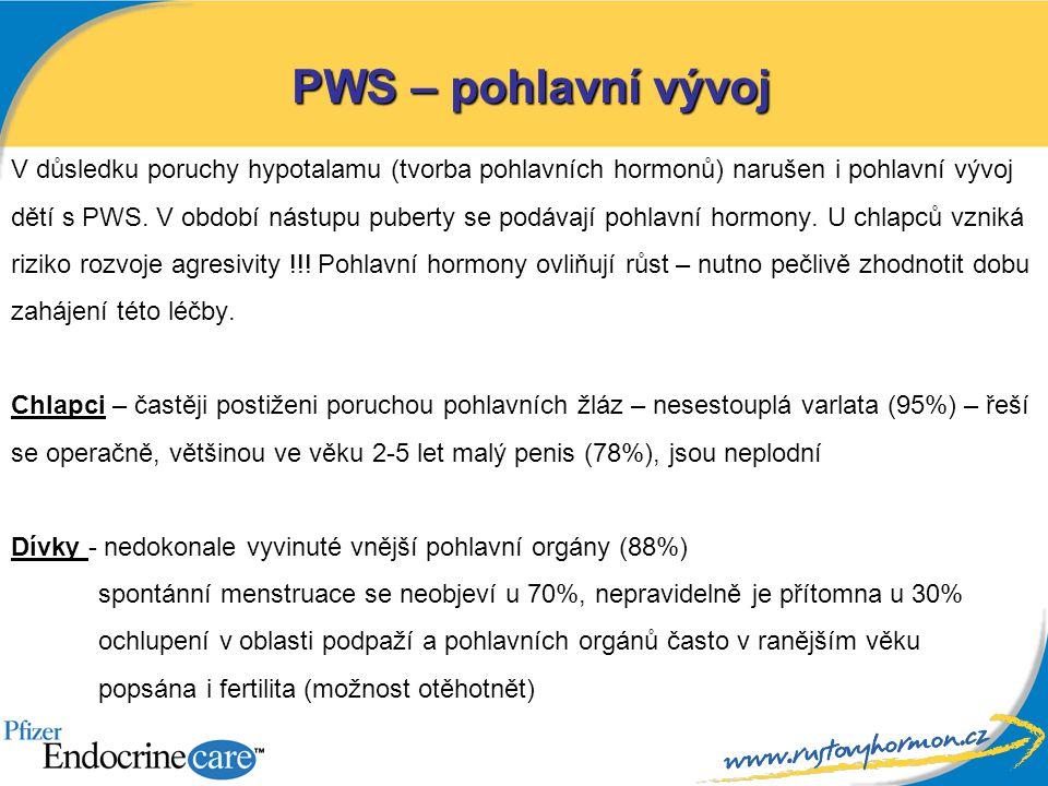 V důsledku poruchy hypotalamu (tvorba pohlavních hormonů) narušen i pohlavní vývoj dětí s PWS. V období nástupu puberty se podávají pohlavní hormony.