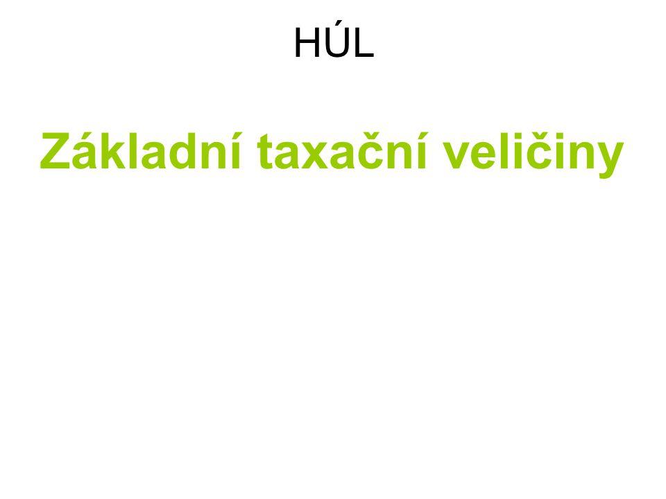 HÚL Základní taxační veličiny 1.
