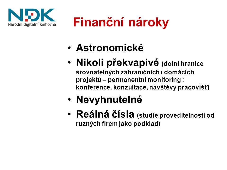Finanční nároky Astronomické Nikoli překvapivé (dolní hranice srovnatelných zahraničních i domácích projektů – permanentní monitoring : konference, ko