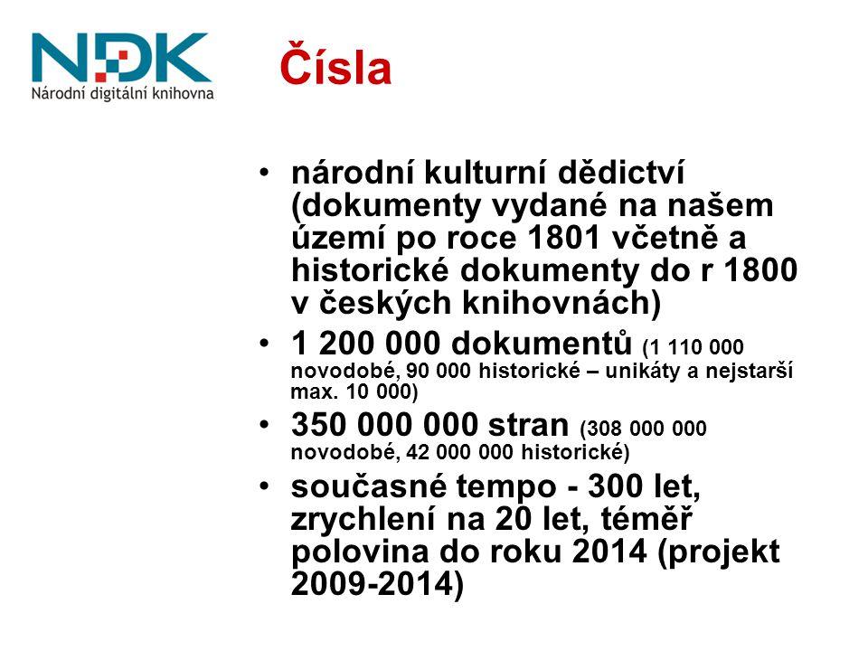 Výsledky projektu Digitalizace novodobých dokumentů publikovaných od roku 1801 včetně: 540 000 dokumentů, 137 000 0000 stran (1060 TB čistých dat v jedné lokalitě, z toho 60 TB rychlý přístup) Digitalizace historických dokumentů publikovaných do roku 1800: 20 000 dokumentů, 9 000 000 stran (50 TB čistých dat v jedné lokalitě, vše rychlý řístup) Podchycení českého webu: 5 000 000 000 souborů (221 TB v jedné lokalitě, vše rychlý přístup) Fungující a mezinárodně certifikovaný digitální repozitář Uživatelsky vlídné a diferencované zpřístupnění digitálních obsahů různým skupinám uživatelů
