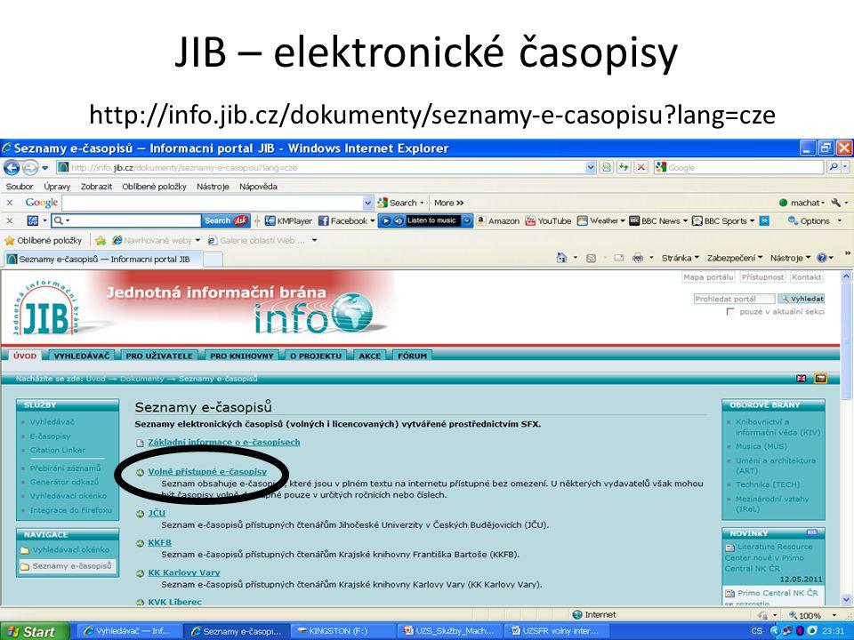 JIB – elektronické časopisy http://info.jib.cz/dokumenty/seznamy-e-casopisu?lang=cze