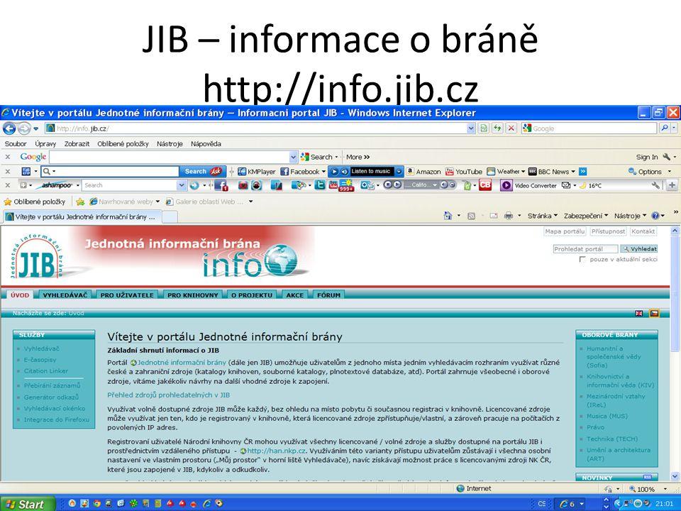 JIB – informace o bráně http://info.jib.cz
