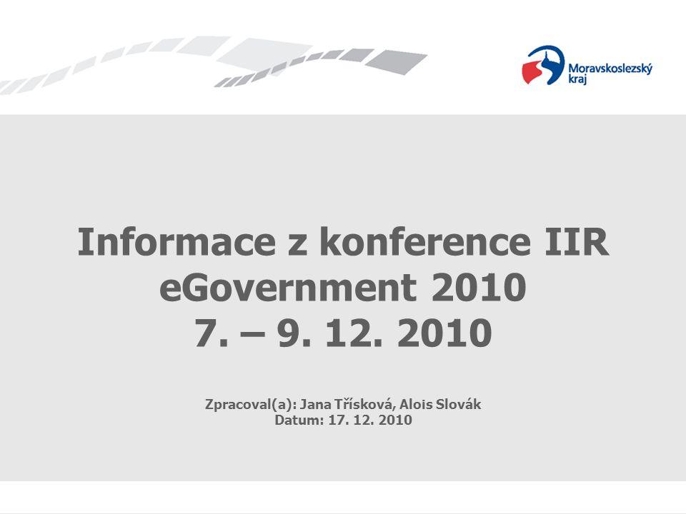 Informace z konference IIR eGovernment 2010 7. – 9.