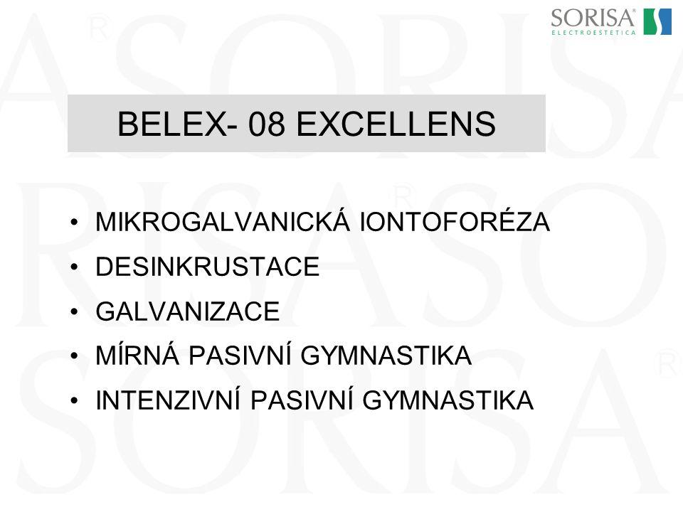 BELEX- 08 EXCELLENS MIKROGALVANICKÁ IONTOFORÉZA DESINKRUSTACE GALVANIZACE MÍRNÁ PASIVNÍ GYMNASTIKA INTENZIVNÍ PASIVNÍ GYMNASTIKA