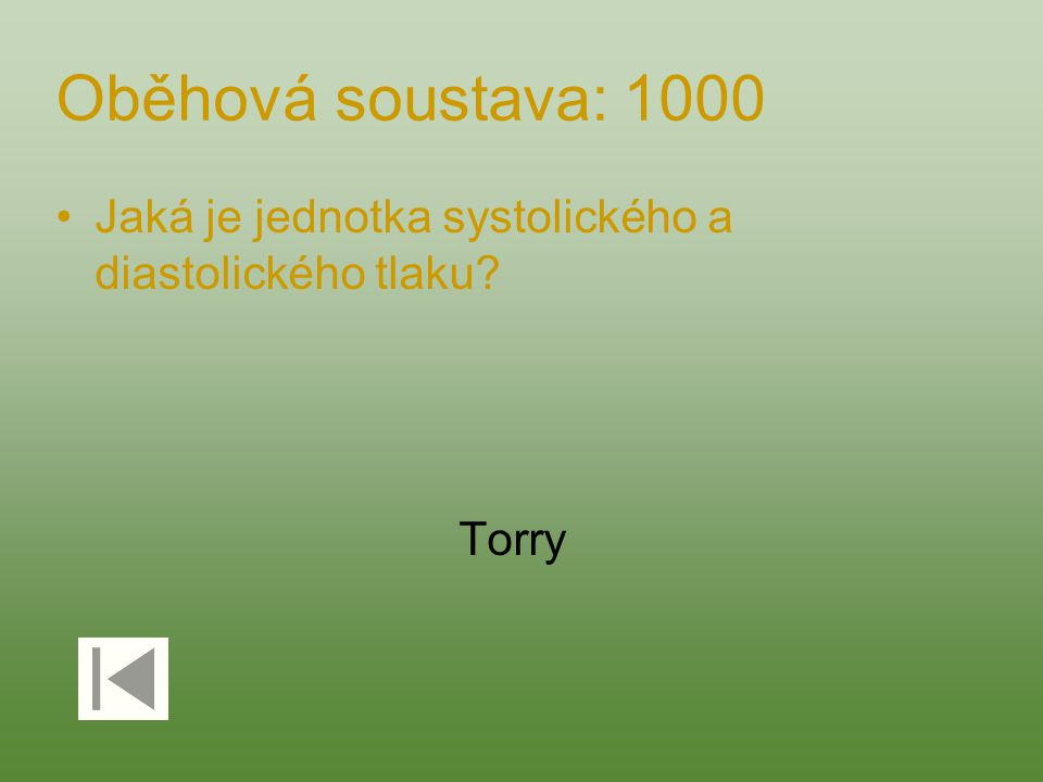 Oběhová soustava: 1000 Jaká je jednotka systolického a diastolického tlaku? Torry
