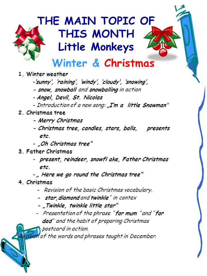 THE MAIN TOPIC OF THIS MONTH Little Monkeys Winter & Christmas 1.