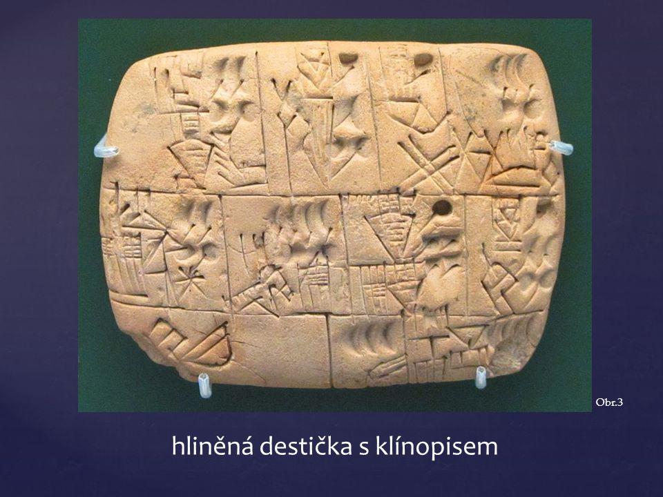 hliněná destička s klínopisem Obr.3