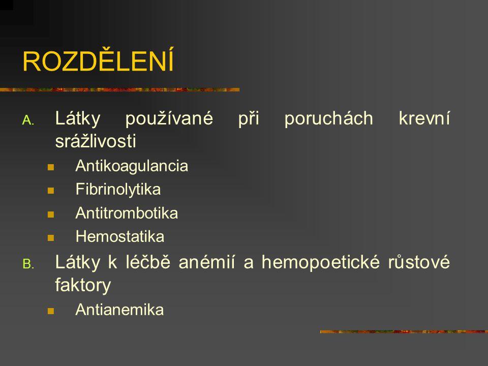 ANTIKOAGULANCIA Jsou látky, které zabraňují srážení krve účinkem na jednotlivé koagulační fáze: vnitřní (intrinsic) : aktivace faktoru IX vitaminem K, vnější (extrinsic) : aktivace faktoru VII vitaminem K, společná cesta : aktivace faktoru X a konverze fibrinogenu na fibrin dělí se dle způsobu podání a dle působení (in vivo, in vitro), HEPARIN HEPARIN směs vysoce elektronegativních kyselých mukopolysacharidů, který je produkován žírnými buňkami, v normálně cirkulující krvi je přítomen pouze stopově,
