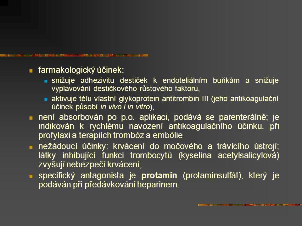 KUMARINYHYDROXYKUMARINY KUMARINY a HYDROXYKUMARINY Pro syntézu koagulačních faktorů je významný vitamín K, který katalyzuje konverze některých prekurzorů koagulačních faktorů (protrombin, faktor VII, IX, X), působení kumarinových derivátů spočívá v inhibici účinku vit.K na systém koagulačních faktorů Vitamin K je antidotum působení těchto látek.
