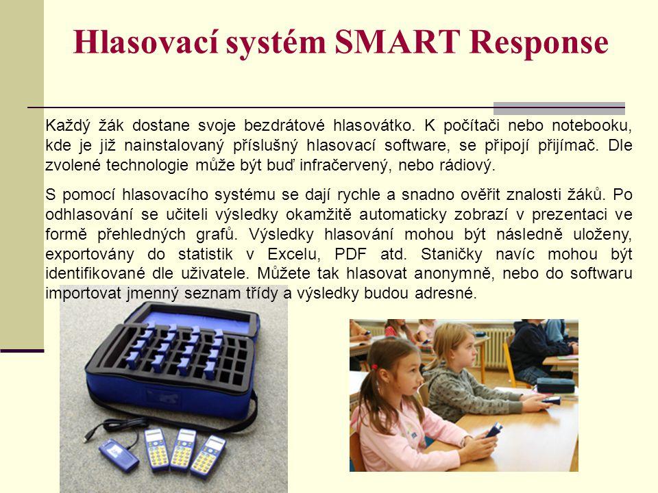 Hlasovací systém SMART Response Každý žák dostane svoje bezdrátové hlasovátko. K počítači nebo notebooku, kde je již nainstalovaný příslušný hlasovací