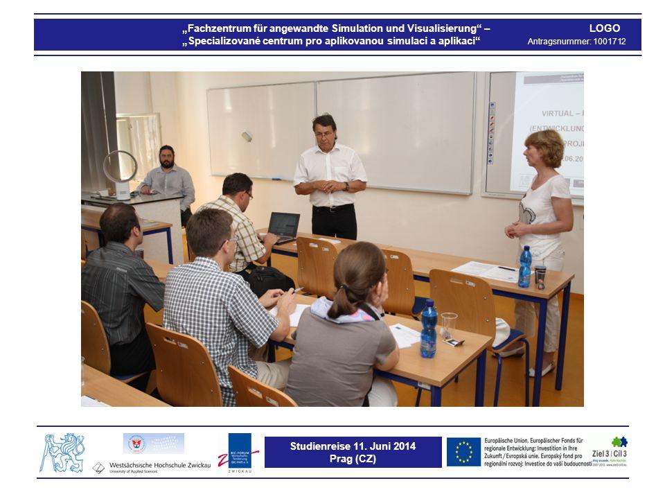 """Studienreise 11. Juni 2014 Prag (CZ) """"Fachzentrum für angewandte Simulation und Visualisierung"""" – LOGO """"Specializované centrum pro aplikovanou simulac"""