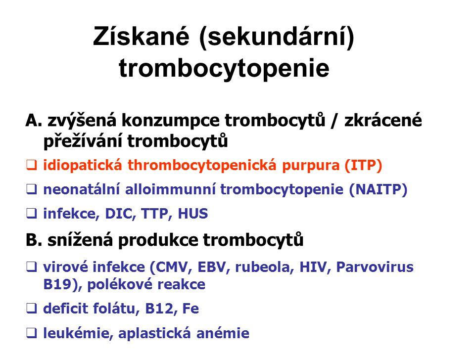 Získané (sekundární) trombocytopenie A.