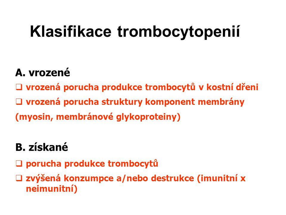 Klasifikace trombocytopenií A.