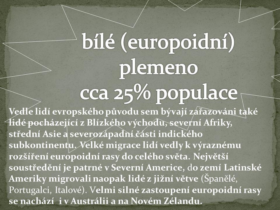 Vedle lidí evropského původu sem bývají zařazováni také lidé pocházející z Blízkého východu, severní Afriky, střední Asie a severozápadní části indického subkontinentu.