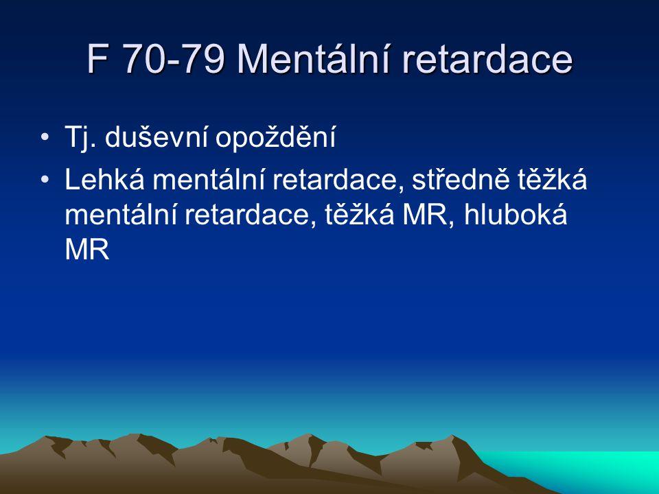 F 80-89 Poruchy psychického vývoje SPU, řeči a jazyka, F 84 pervazivní vývojové poruchy (autismus a Aspergerův syndrom)