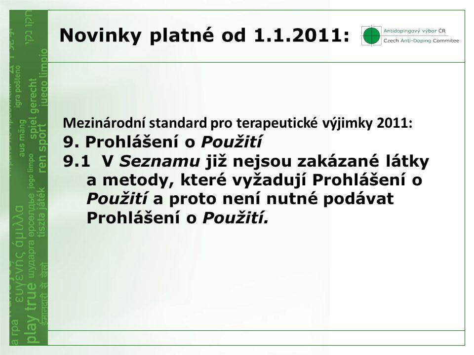 Mezinárodní standard pro terapeutické výjimky 2011: 9.