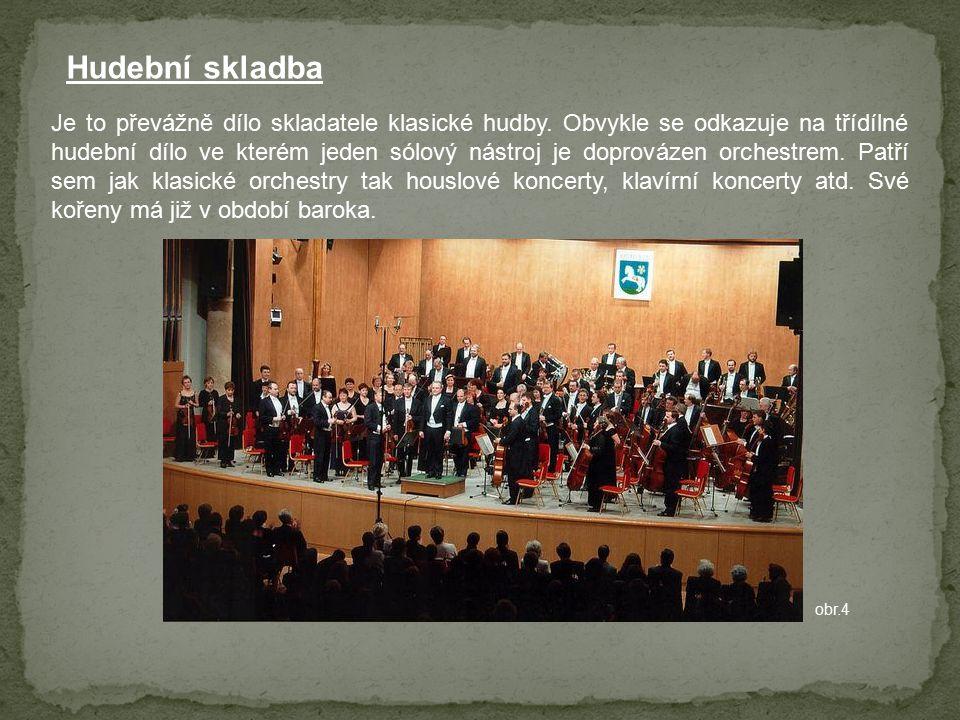 Hudební skladba Je to převážně dílo skladatele klasické hudby.