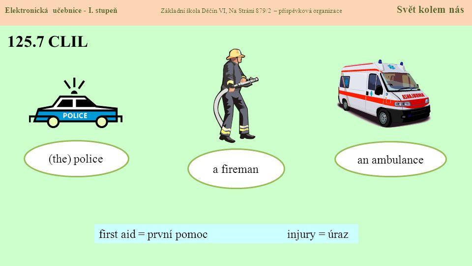 125.8 Test znalostí Správné odpovědi: 1.b 2.d 3.c 4.a Test na známku Elektronická učebnice - I.