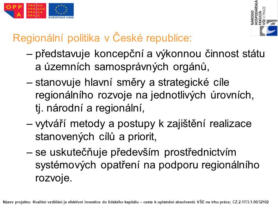 Hierarchická struktura veřejné správy v ČR se vztahem k regionálnímu rozvoji Významným problémem české veřejné správy je její hierarchická struktura.