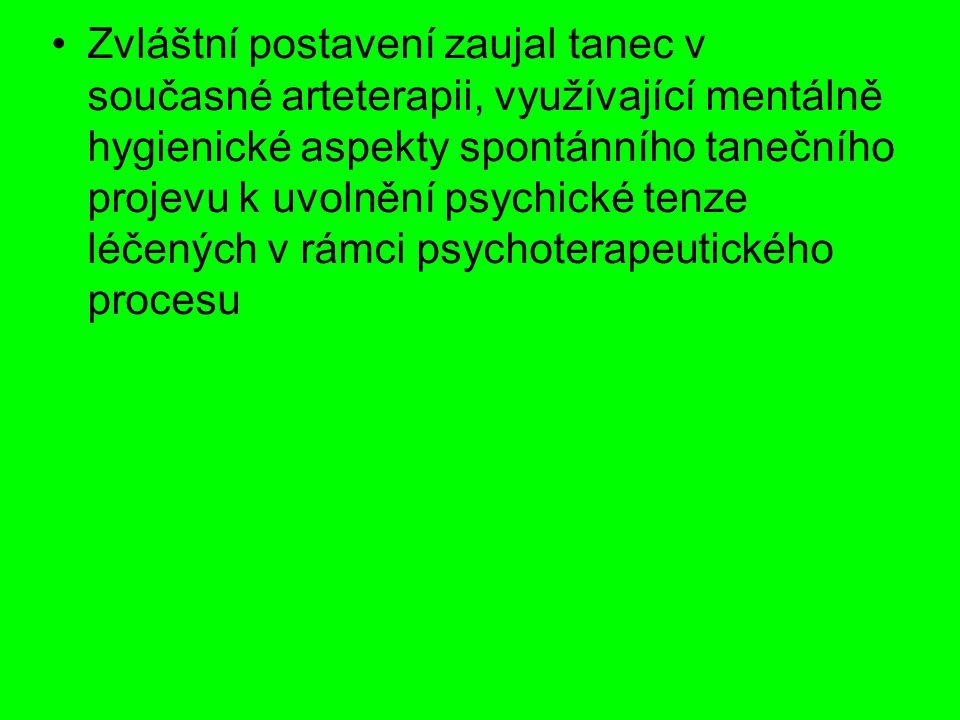 Zvláštní postavení zaujal tanec v současné arteterapii, využívající mentálně hygienické aspekty spontánního tanečního projevu k uvolnění psychické tenze léčených v rámci psychoterapeutického procesu