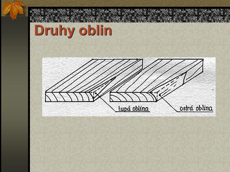 Vady vzniklé při výrobě 4.Oblina Oblinou se rozumí část oblé plochy kmene, která zůstala na omítnutém řezivu. Nejvíce oblin vzniká při pořezu velmi sb