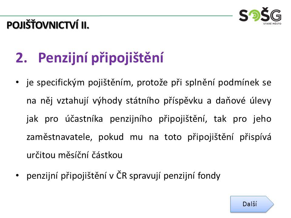 POJIŠŤOVNICTVÍ II. 2.