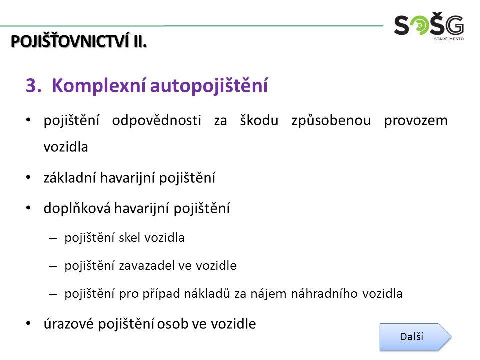 POJIŠŤOVNICTVÍ II. 3.