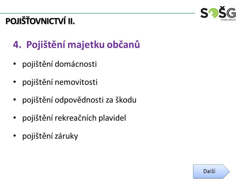 POJIŠŤOVNICTVÍ II. 4.
