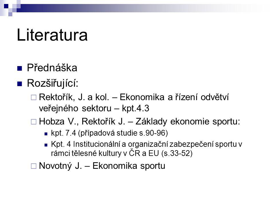 Literatura Přednáška Rozšiřující:  Rektořík, J.a kol.