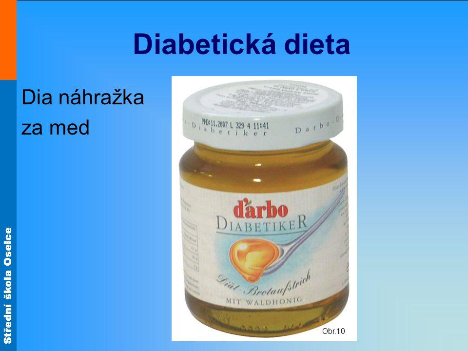 Střední škola Oselce Diabetická dieta Dia náhražka za med Obr.10