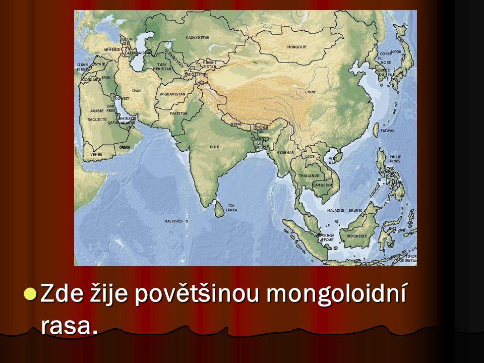 Zde žije povětšinou mongoloidní rasa. Zde žije povětšinou mongoloidní rasa.