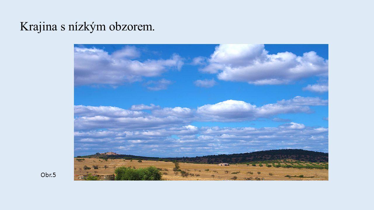 Krajina s vysokým obzorem. Obr.6