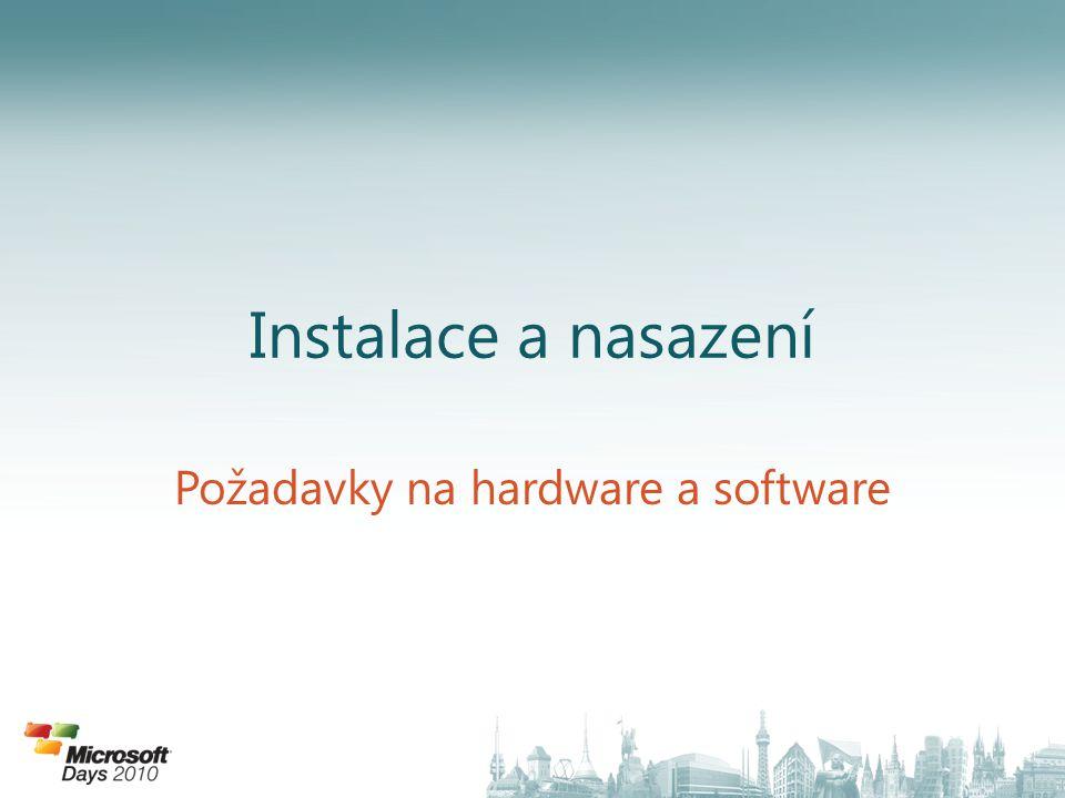 Instalace a nasazení Požadavky na hardware a software