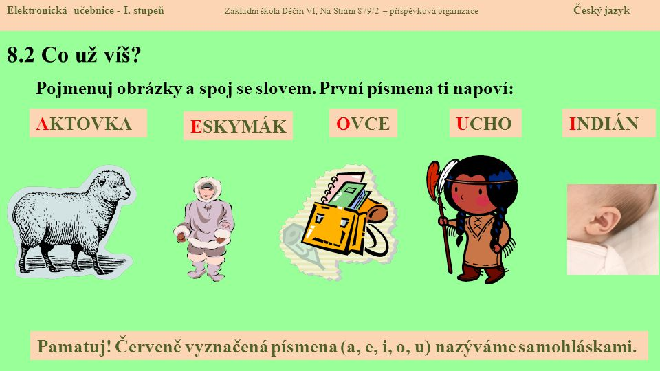 8.3 Nové učivo – dvojhláska au, eu, ou Elektronická učebnice - I.
