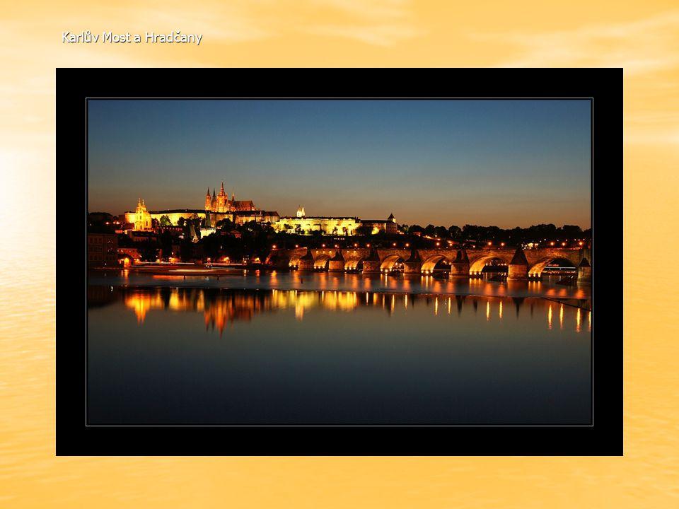 Karlův Most a Hradčany Karlův Most a Hradčany