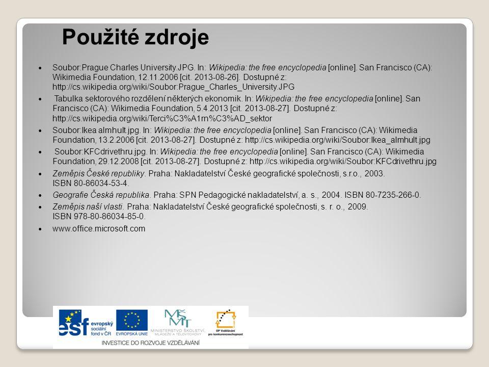 Použité zdroje Soubor:Prague Charles University.JPG. In: Wikipedia: the free encyclopedia [online]. San Francisco (CA): Wikimedia Foundation, 12.11.20