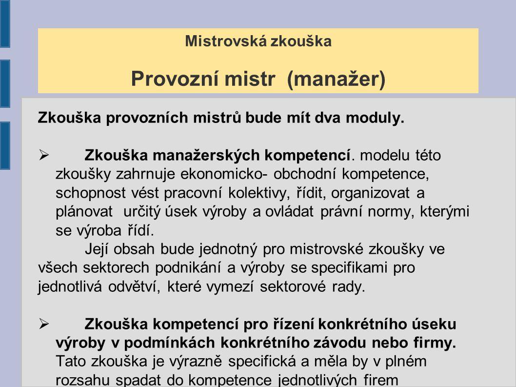 Model mistrovské školy Středisko MiZk Počáteční vzdělávání H, L0 obory M obory Další vzdělávání Mistrovské zkoušky Příprava na Mi Zk.