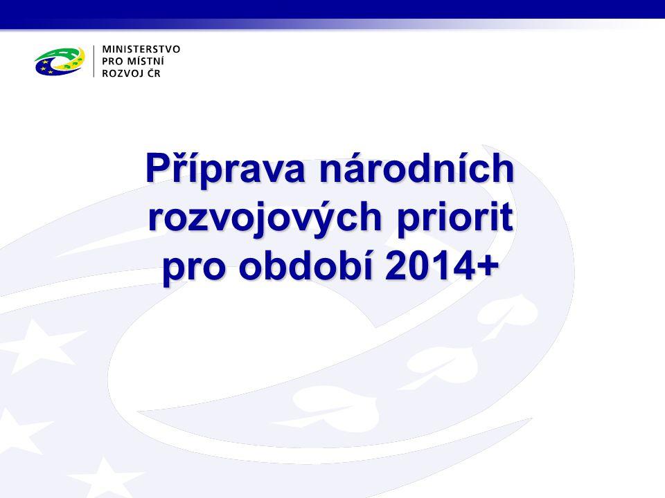 Příprava národních rozvojových priorit pro období 2014+