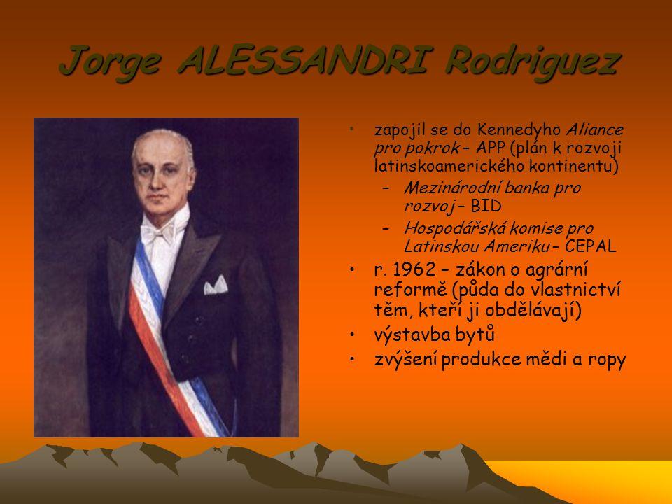 Jorge ALESSANDRI Rodriguez zapojil se do Kennedyho Aliance pro pokrok – APP (plán k rozvoji latinskoamerického kontinentu) –Mezinárodní banka pro rozv