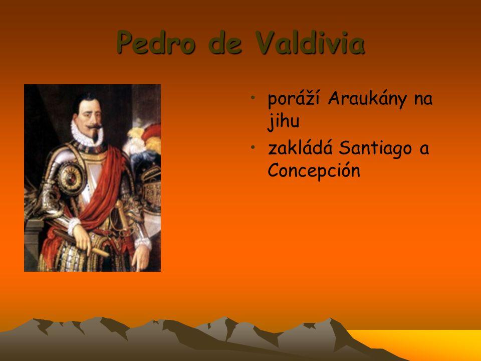 Pedro de Valdivia poráží Araukány na jihu zakládá Santiago a Concepción