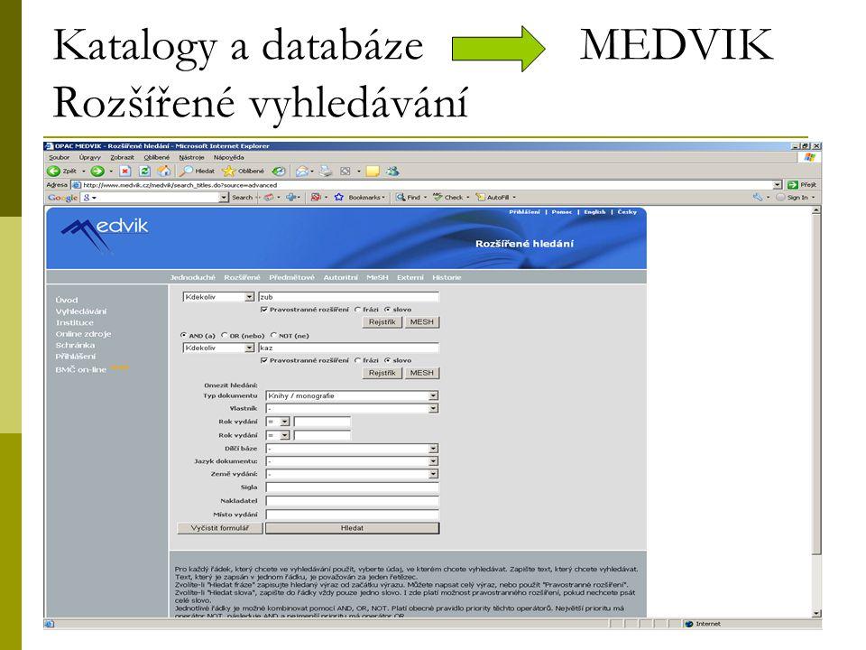 14 Katalogy a databáze MEDVIK Rozšířené vyhledávání