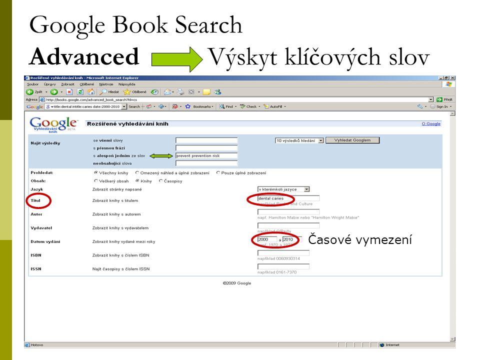 25 Google Book Search Advanced Výskyt klíčových slov Časové vymezení