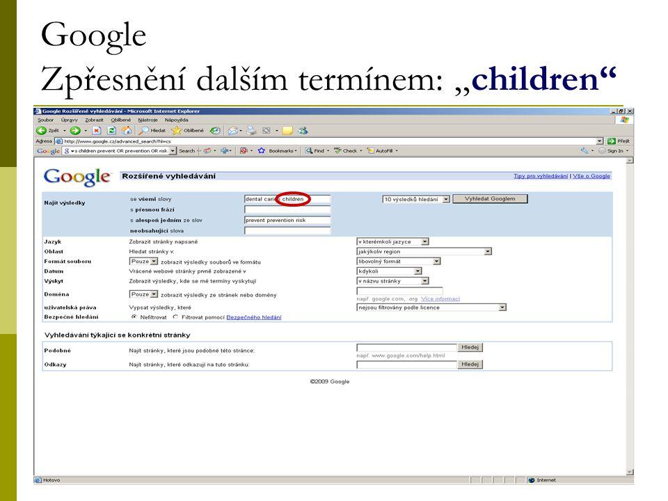 """36 Google Zpřesnění dalším termínem: """"children"""