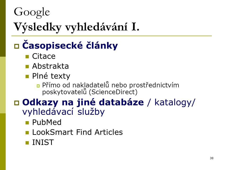 38 Google Výsledky vyhledávání I.