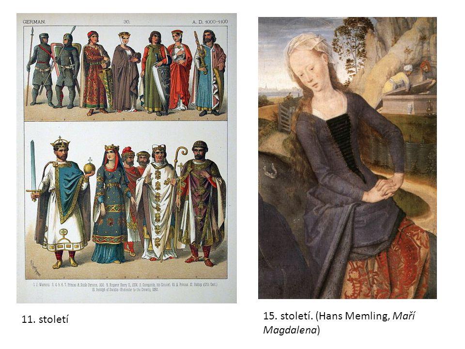 11. století 15. století. (Hans Memling, Maří Magdalena)