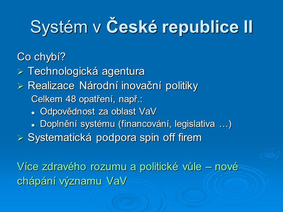 Systém v České republice II Co chybí.