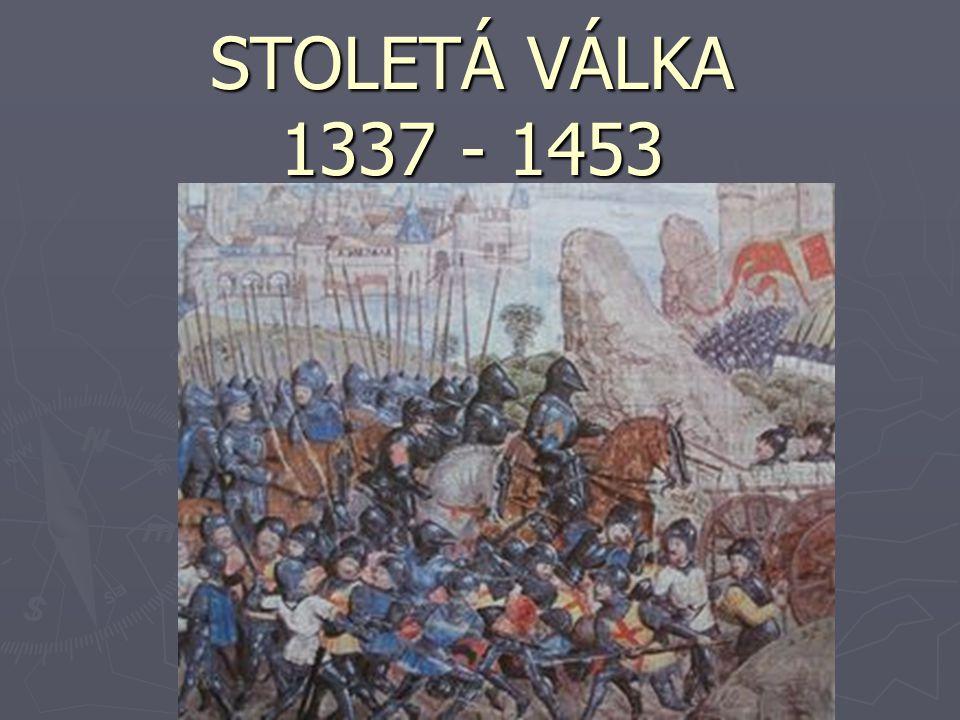 MAPA: http://cs.wikipedia.org/wiki/Soubor:Hundred_years_war.gif